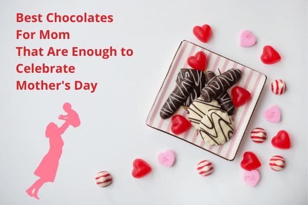 Best Chocolates